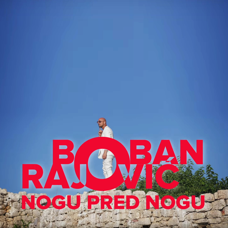 Boban Rajović - Nogu pred nogu - Listen on Spotify, Deezer, YouTube, Google Play Music and Buy on Amazon, iTunes Google Play   EMDC Network