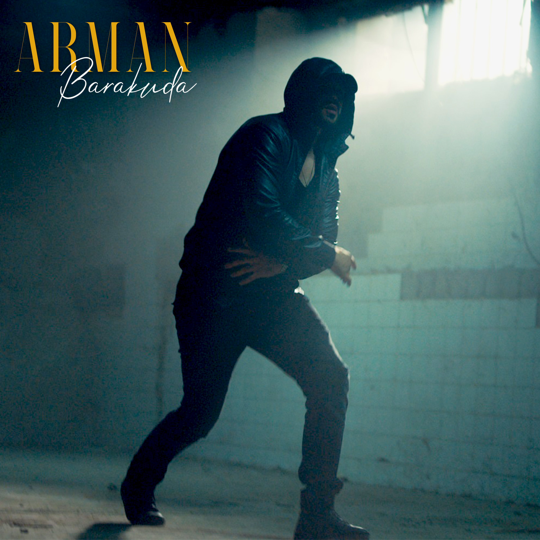 Arman - Barakuda - Listen on Spotify, Deezer, YouTube, Google Play Music and Buy on Amazon, iTunes Google Play | EMDC Network