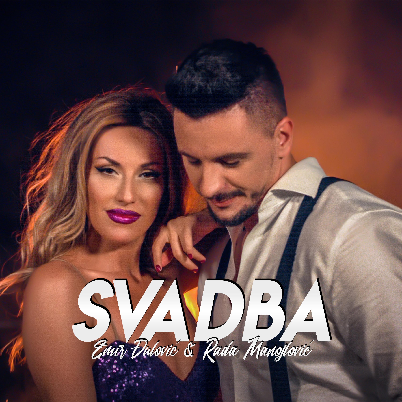 Emir Đulović & Rada Manojlović - Svadba - Listen on Spotify, Deezer, YouTube, Google Play Music and Buy on Amazon, iTunes Google Play   EMDC Network
