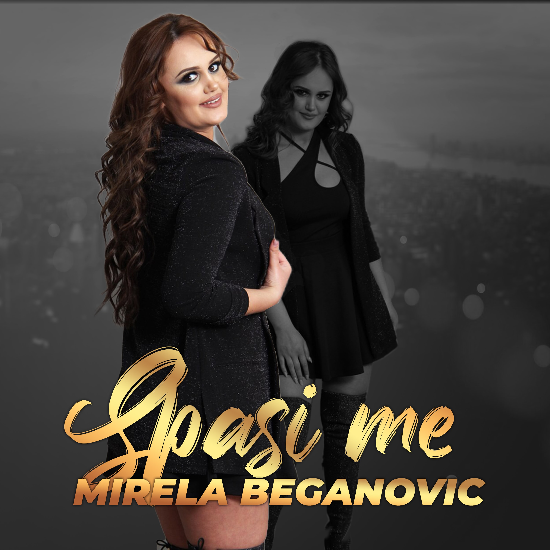 Mirela Beganović - Spasi me - Listen on Spotify, Deezer, YouTube, Google Play Music and Buy on Amazon, iTunes Google Play | EMDC Network