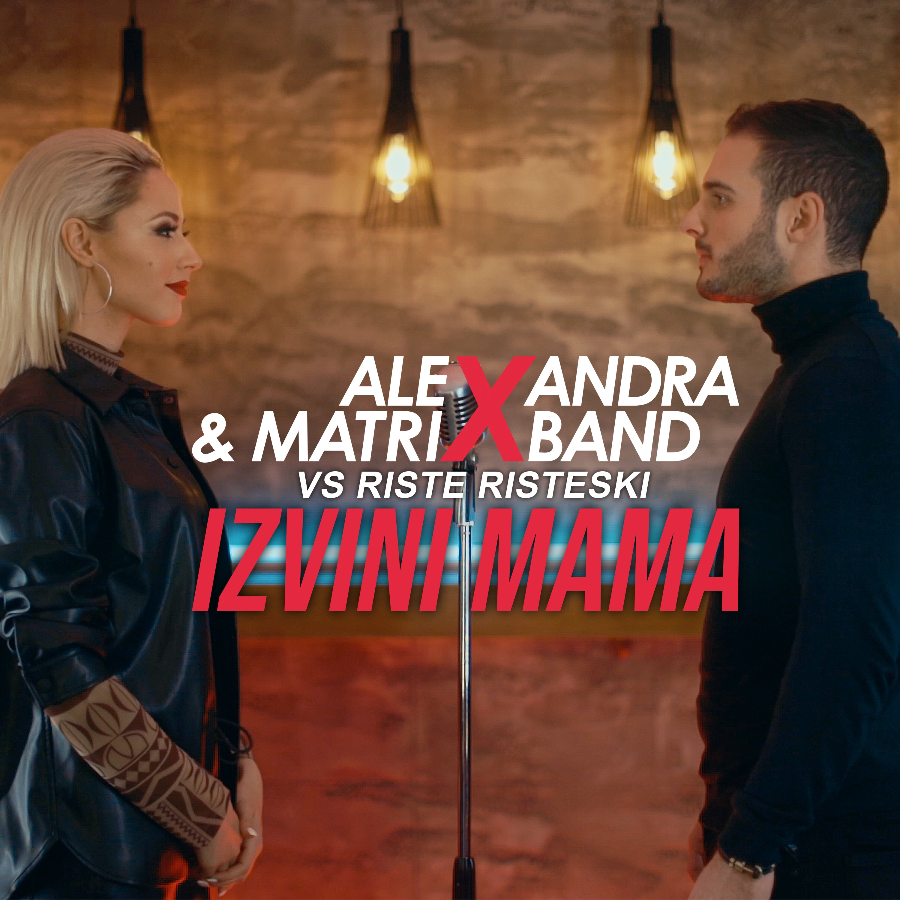 Alexandra & Matrix band vs. Riste Risteski - Izvini mama - Listen on Spotify, Deezer, YouTube, Google Play Music and Buy on Amazon, iTunes Google Play | EMDC Network