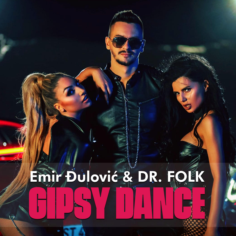 Emir Djulovic & Dr.Folk - Gipsy Dance - Listen on Spotify, Deezer, YouTube, Google Play Music and Buy on Amazon, iTunes Google Play | EMDC Network