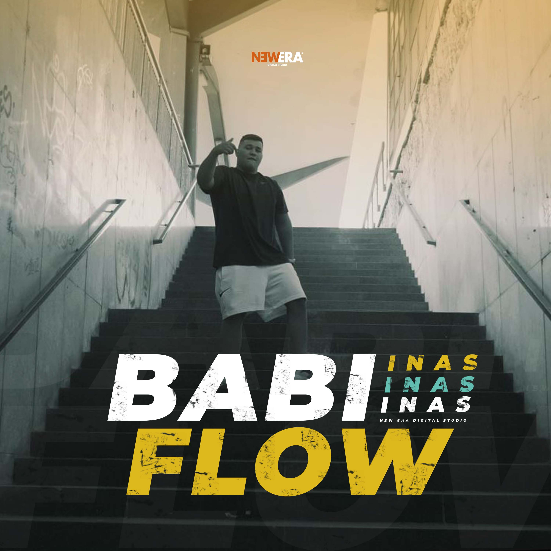 Inas - Babi Flow - Listen on Spotify, Deezer, YouTube, Google Play Music and Buy on Amazon, iTunes Google Play | EMDC Network