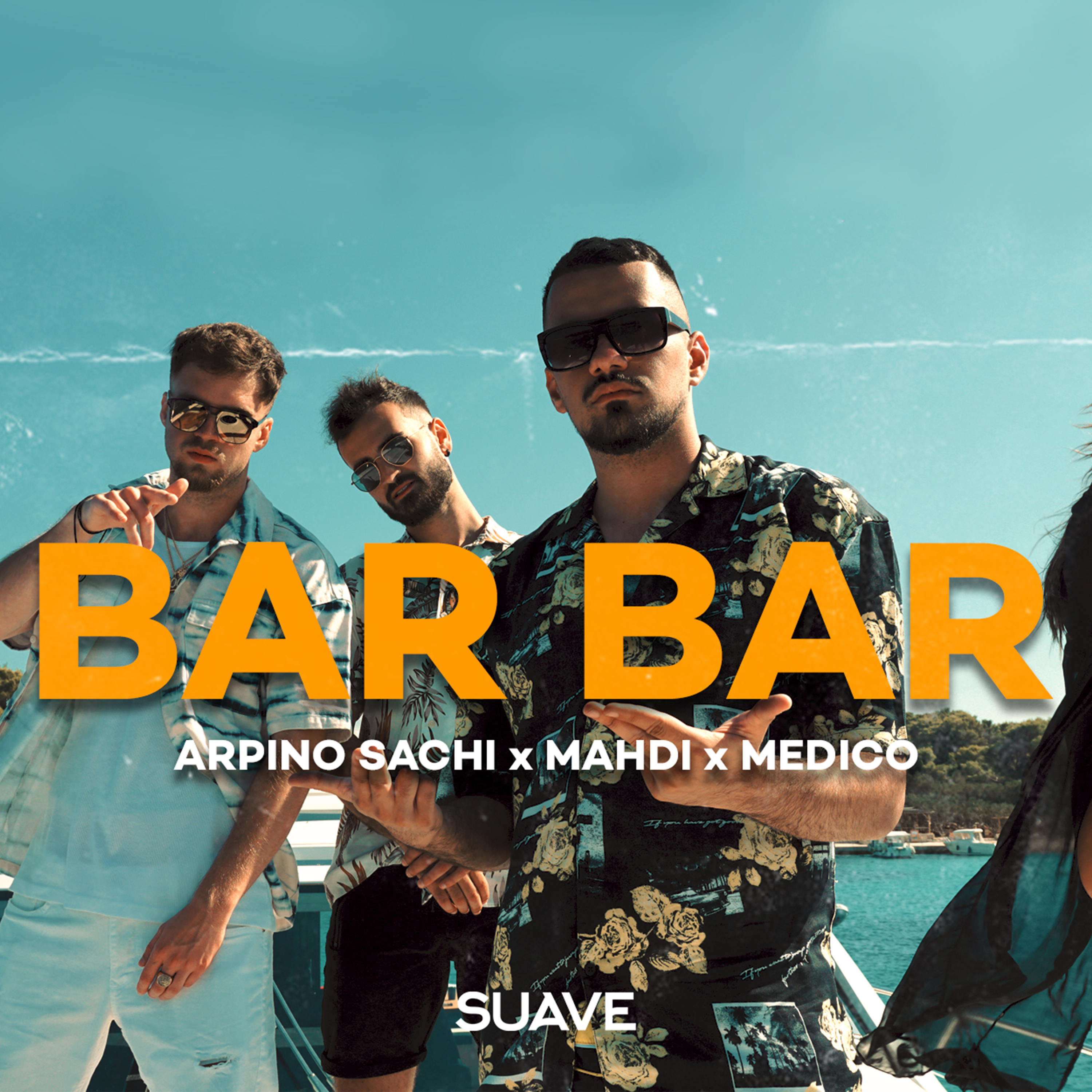 Arpino Sachi & Mahdi & Medico - Bar Bar - Listen on Spotify, Deezer, YouTube, Google Play Music and Buy on Amazon, iTunes Google Play | EMDC Network